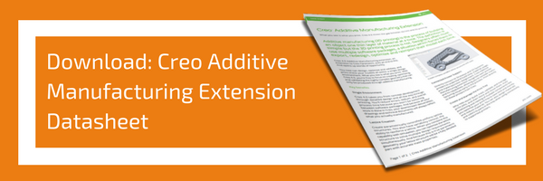Download- Creo Additive Manufacturing Extension Datasheet